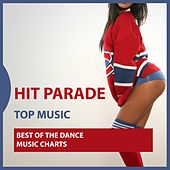 Hit Parade: Best of the Dance Music Charts von Various Artists
