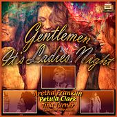 Gentlemen - It's Ladies Night von Various Artists