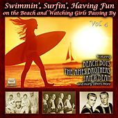 Swimmin', Surfin', Having Fun on the Beach and Watching Girls Passing By, Vol. 4 von Various Artists