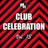 Club Celebration, Vol. 13 by Various Artists