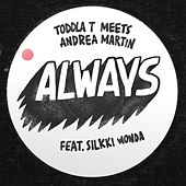 Always (feat. Silkki Wonda) by Toddla T