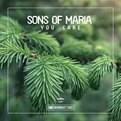 You Care by Sons of Maria