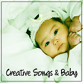 Creative Songs & Baby – Mozart, Beethoven, Classical Instruments for Babies, Classical Melodies from Composers, Smart Baby by Creative Junior Society