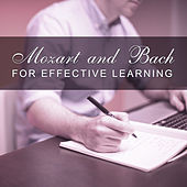 Mozart and Bach for Effective Learning – Music from Classical Composers, Classical Study Music, Mozart, Beethoven, Bach, Schubert by Soulive