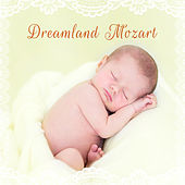 Dreamland Mozart – Classical Lullaby, Time to Bed, Lullaby with Classical Composers, Bedtime Music by Baby Lullaby (1)