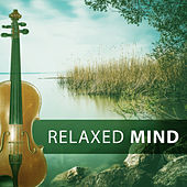 Relaxed Mind – Relaxing Time with Classical Music, Balm for the Soul, Piano Music, Classical Artists, Bach, Mozart, Beethoven by Deep Relax Music World