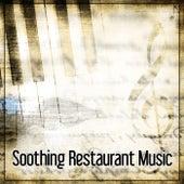 Soothing Restaurant Music - Jazz Vibes, Bossa Nova, Birth of Jazz by Restaurant Music Songs