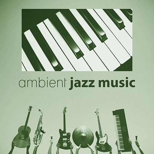 Ambient Jazz Sounds - Easy Listening Jazz, Cafe Bar Jazz, Jazz Summer by Smooth Jazz Allstars