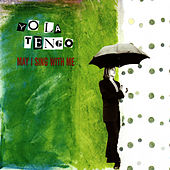 May I Sing With Me by Yo La Tengo