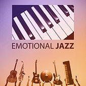 Emotional Jazz - Jazz Cafe Bar, Jazz Piano Shades, Saturday Night Jazz by Soft Jazz