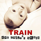 Train the Brain Child – Classical Music for Children, Brilliant Baby, Develompent Child, Listen and Learn Classical Melodies, Chopin, Bach, Mozart by Soulive