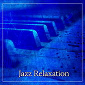 Jazz Relaxation – Calm Jazz Music, Soft Jazz Sounds, Ambient Music, Most Streaming Jazz Sounds by Chilled Jazz Masters