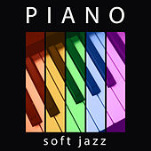 Piano Soft Jazz - Classic Jazz Music, Jazz Music, Peaceful Piano Jazz by Light Jazz Academy
