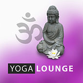Yoga Lounge – Deep Mind, Yoga Therapy, Ambience, Resting Sounds, Ambient Nature Sounds by Yoga Tribe