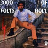 2000 Volts of Holt (Bonus Track Edition) by John Holt