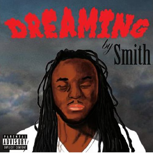 Dreamin by Smith