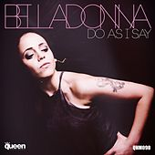 Do As I Say by Belladonna