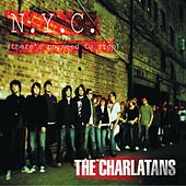 NYC (There's No Need to Stop) (Weird Science Remix) by Charlatans U.K.
