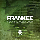 Frankee - Clap Your Hands / Love & Peace by Frankee