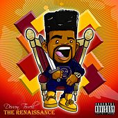 The Renaissance by Devvon Terrell