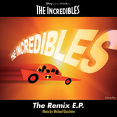 The Incredibles: The Remix E.P. by Michael Giacchino