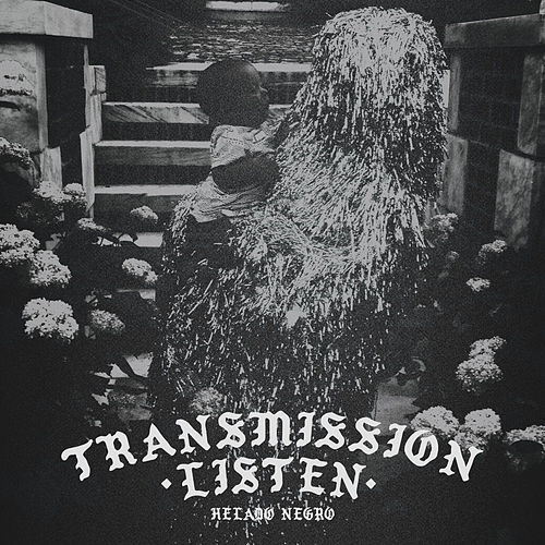 Transmission Listen by Helado Negro