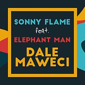 Dale Maweci by Sonny Flame