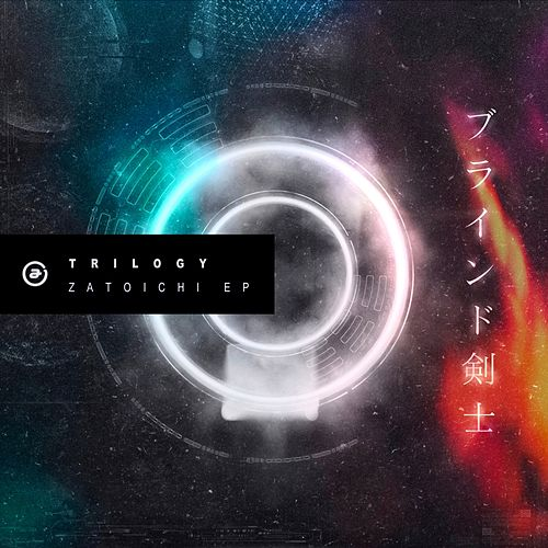 Zatoichi EP by Trilogy