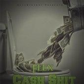 Cash Shit by Flex