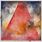 Sojourn by Pickpocket