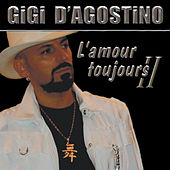 L´ Amour Toujours II by Gigi D'Agostino
