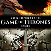 Music Inspired by the Game of Thrones Series by Various Artists