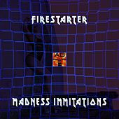 Madness Immitations by Firestarter
