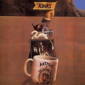 Arthur or the Decline and Fall of the British Empire (Bonus Track Edition) by The Kinks
