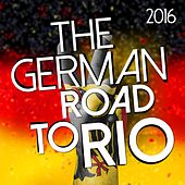 The German Road to Rio: 2016 by Various Artists