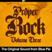 Proper Rock, Vol. 3 by Various