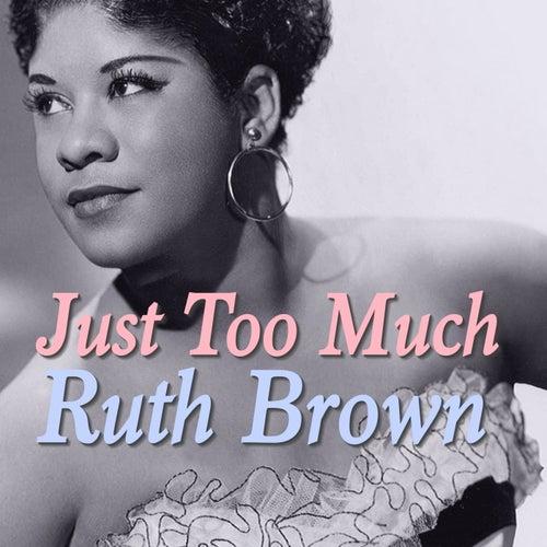 Just Too Much von Ruth Brown