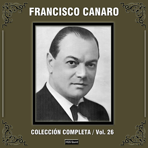 Colección Completa, Vol. 26 by Francisco Canaro