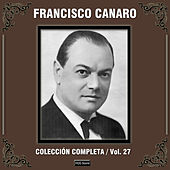 Colección Completa, Vol. 27 by Francisco Canaro
