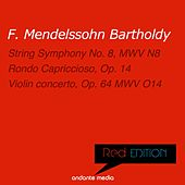Red Edition - Mendelssohn: String Symphony No. 8, MWV N8 & Rondo Capriccioso, Op. 14 by Various Artists