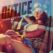Notice by Chanel West Coast