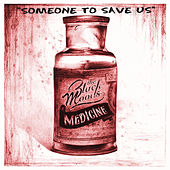 Someone To Save Us by The Black Moods