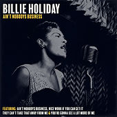 Ain't Nobodys Business von Billie Holiday