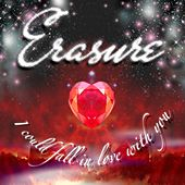 I Could Fall In Love With You (James Aparicio Mix) by Erasure