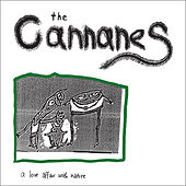 A Love Affair With Nature by The Cannanes