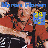 24 Polkas Greatest Hits by Myron Floren