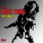 It's a Rock Thing: The Singles, Vol. 2 by Various Artists