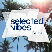 Selected Vibes, Vol. 4 - Finest in Electronic Music by Various Artists