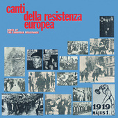Canti Della Resistenza Europea by Various Artists