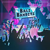 Edm Party by Bali Bandits